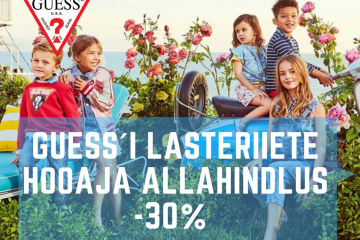 GUESS´i lasteriiete hooaja allahindlus -30%
